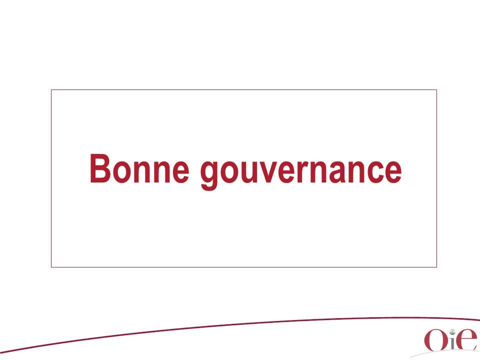 Bonne gouvernance Comments (with copyright) / Commentaires (soumis au Copyright) : [source : www.oie.int]
